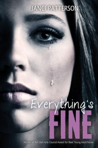 Everythings Fine by Janci Patterson